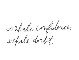 My Favourite Quotes AboutConfidence