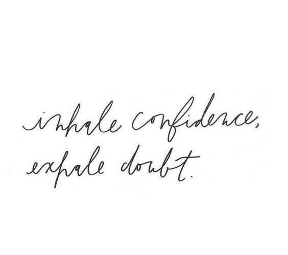 My Favourite Quotes About Confidence
